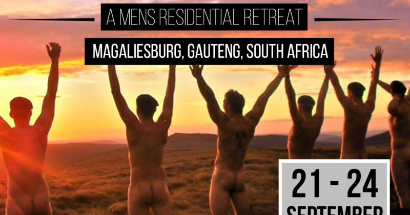 The Power of Sexual Self – A Men's Residential Retreat – Magaliesburg – 21-24 Sept 2018