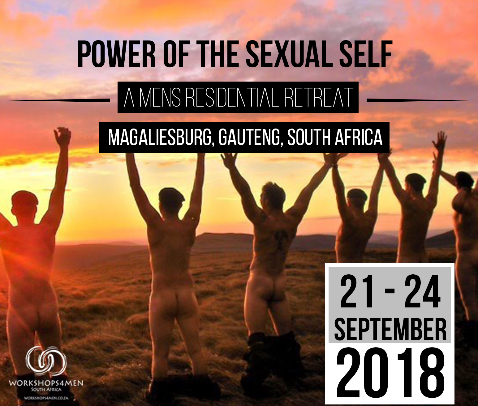 The Power of Sexual Self Men's Retreat - Magaliesburg