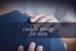 cuddle group for men